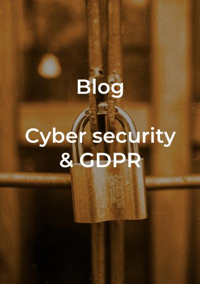 Blog - Cyber security & GDPR